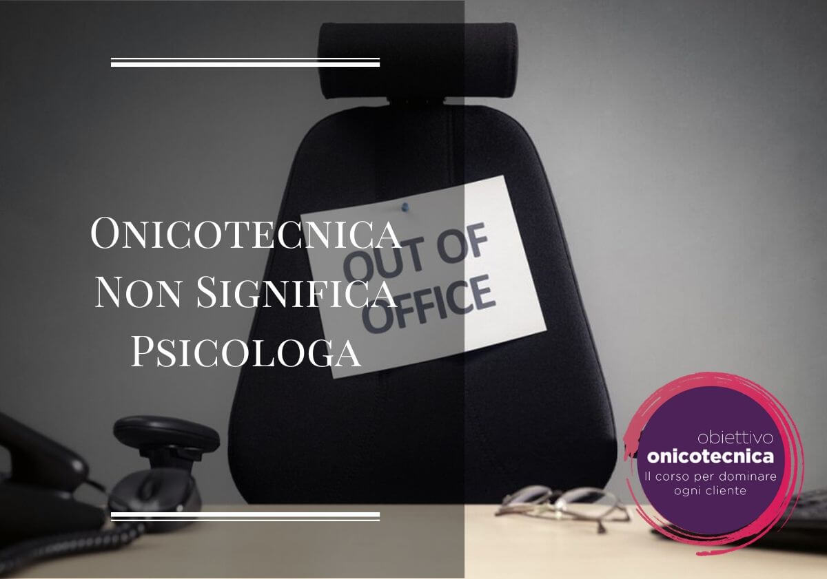 Onicotecnica Non Significa Psicologa