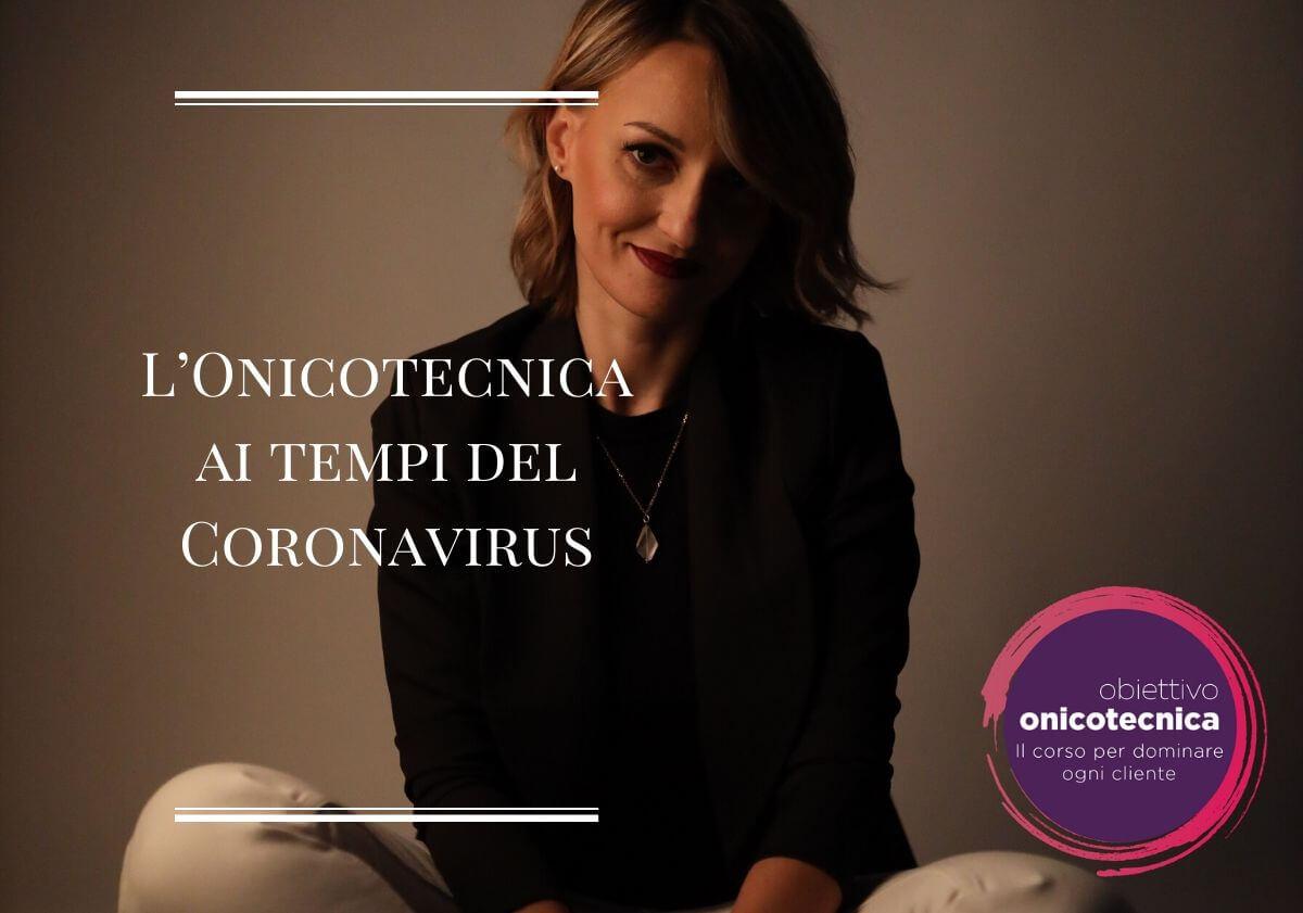 L'Onicotecnica ai tempi del Coronavirus